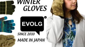 MADE IN JAPAN<EVOLG>のタッチパネル対応手袋特集