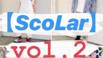 ☆ごぱポ告知 第四弾【ScoLar】vol.2☆