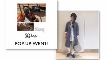 【D.i.u】POP UP EVENT!!&全品10%OFF‼︎