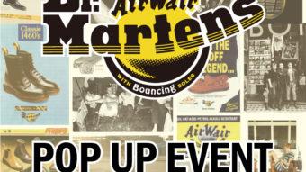 【Dr.Martens】POP UP EVENT