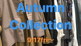 ナチュラルブランド【AutumnCollection】9/17スタート!!